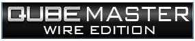 QubeMaster Wire Edition